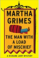 The Man with a Load of Mischief (Richard Jury Mysteries Book 1) Kindle Edition
