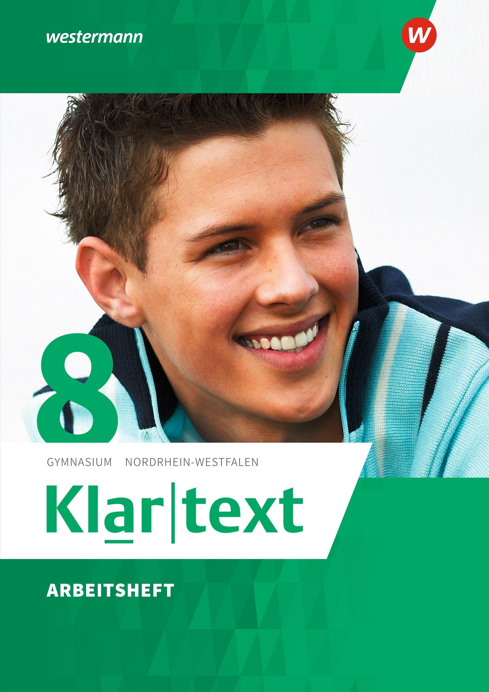 Klartext - Ausgabe 2015 für Gymnasien in Nordrhein-Westfalen: Arbeitsheft 8