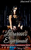 Librarian's Experiment: Public Humiliation, Exhibitionism, MFM (Mastered Book 4)