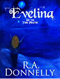 Evelina and the Time Pirates (Evelina the Water Witch Book 1) (English Edition)
