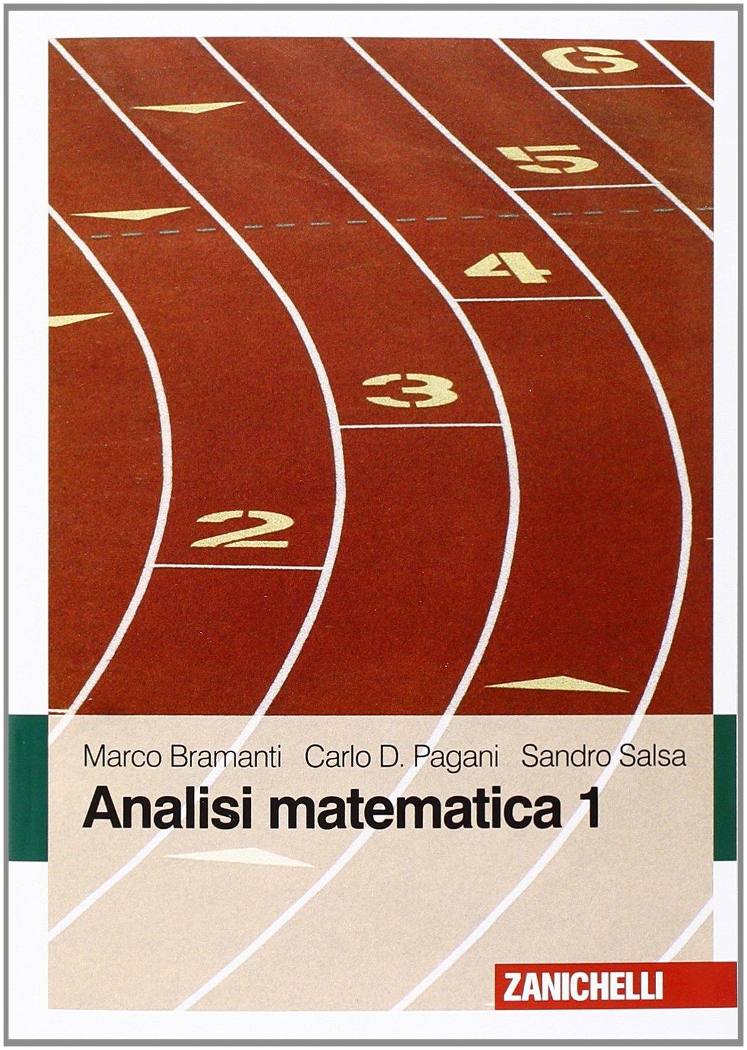 Analisi matematica 1: Amazon.it: Marco Bramanti, Carlo D. Pagani, Sandro  Salsa: Libri