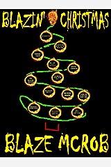 BLAZIN' CHRISTMAS Kindle Edition