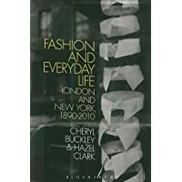 Fashion and Everyday Life: London and New York