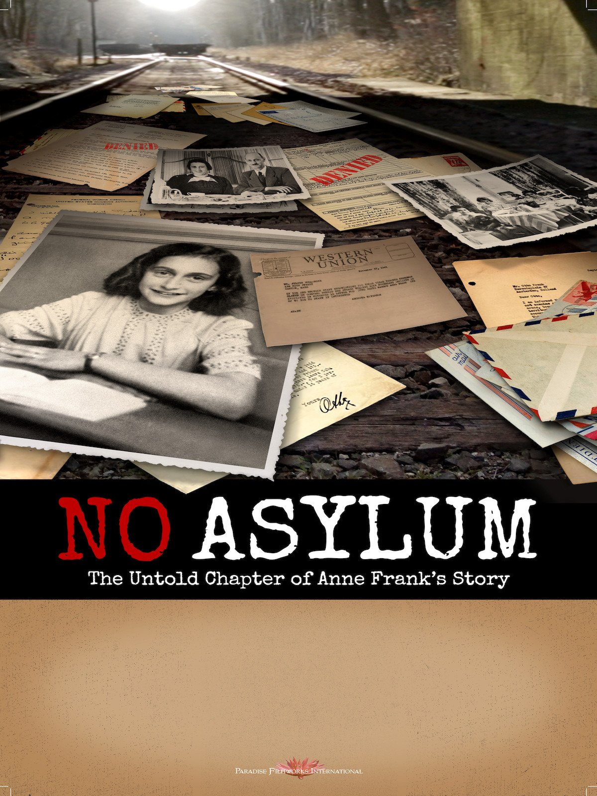 Amazon.com: No Asylum: The Untold Chapter of Anne Frank's Story ...