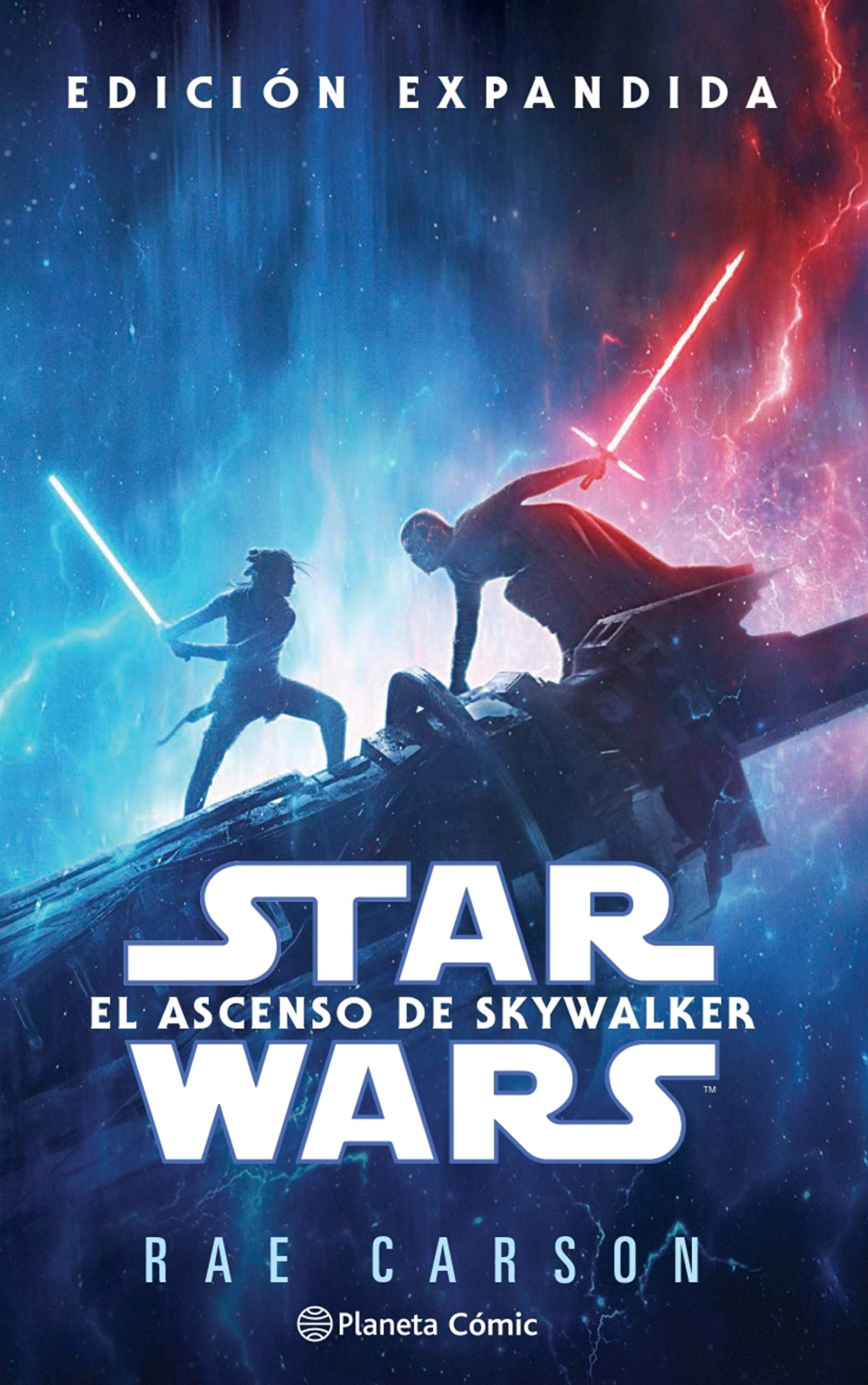 Star Wars Episodio Ix El Ascenso De Skywalker Novela Star Wars Novelas Spanish Edition Carson Rae Muñoz Cunill Jaume 9788413411613 Books