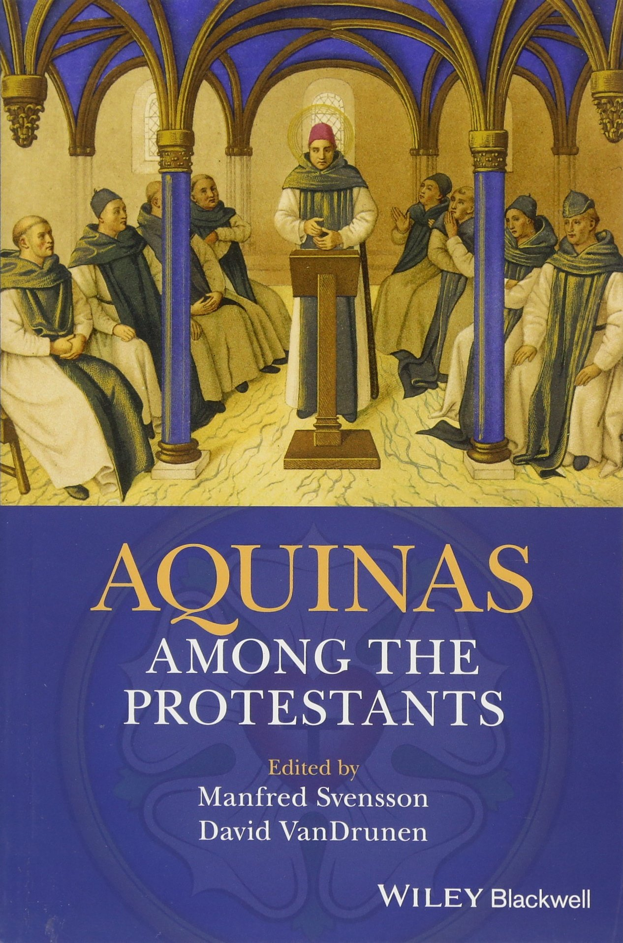 Aquinas Among the Protestants (Inglese) Copertina flessibile – 29 set 2017 Manfred Svensson David Vandrunen Blackwell Pub 1119265940
