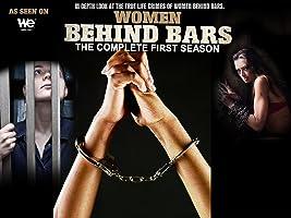 Women Behind Bars Complete Season 1
