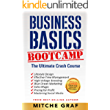 Business Basics BootCamp: The Ultimate Crash Course For Entrepreneurs (Updated)