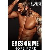 Eyes On Me (Get Inked Bad Boys Romance Book 2)