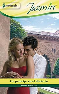 Un príncipe en el desierto (Jazmín) (Spanish Edition)