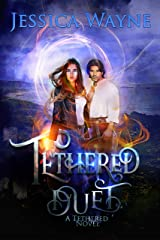 A Tethered Duet Kindle Edition