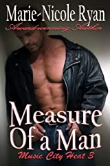 Measure of a Man (Music City Heat Book 3) Kindle Edition