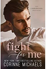 Fight for Me (The Arrowood Brothers Book 2) Kindle Edition