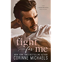 Fight for Me (The Arrowood Brothers Book 2)