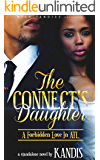 The Connects Daughter: A Forbidden Love in ATL