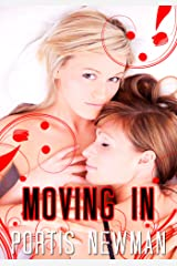 Lesbian Erotica: Moving In Kindle Edition