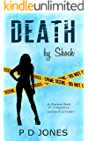 Death by Shock: A Cozy Short Story (Parker Bell Private Investigator Mystery Book 1)