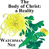 The Body of Christ: A Reality