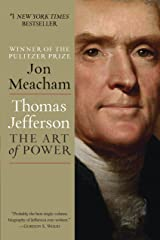 Thomas Jefferson: The Art of Power Kindle Edition