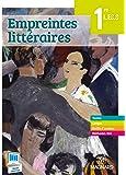 Empreintes littéraires 1e L, ES, S : Manuel élève