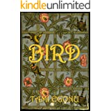 BIRD (The Bird Trilogy Book 1)