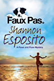 Faux Pas (The Paws and Pose Mysteries Book 1)