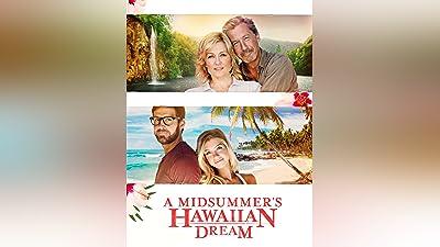 A Midsummer's Hawaiian Dream