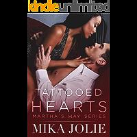 Tattooed Hearts: A Small Town Romance (Martha's Way Book 3)