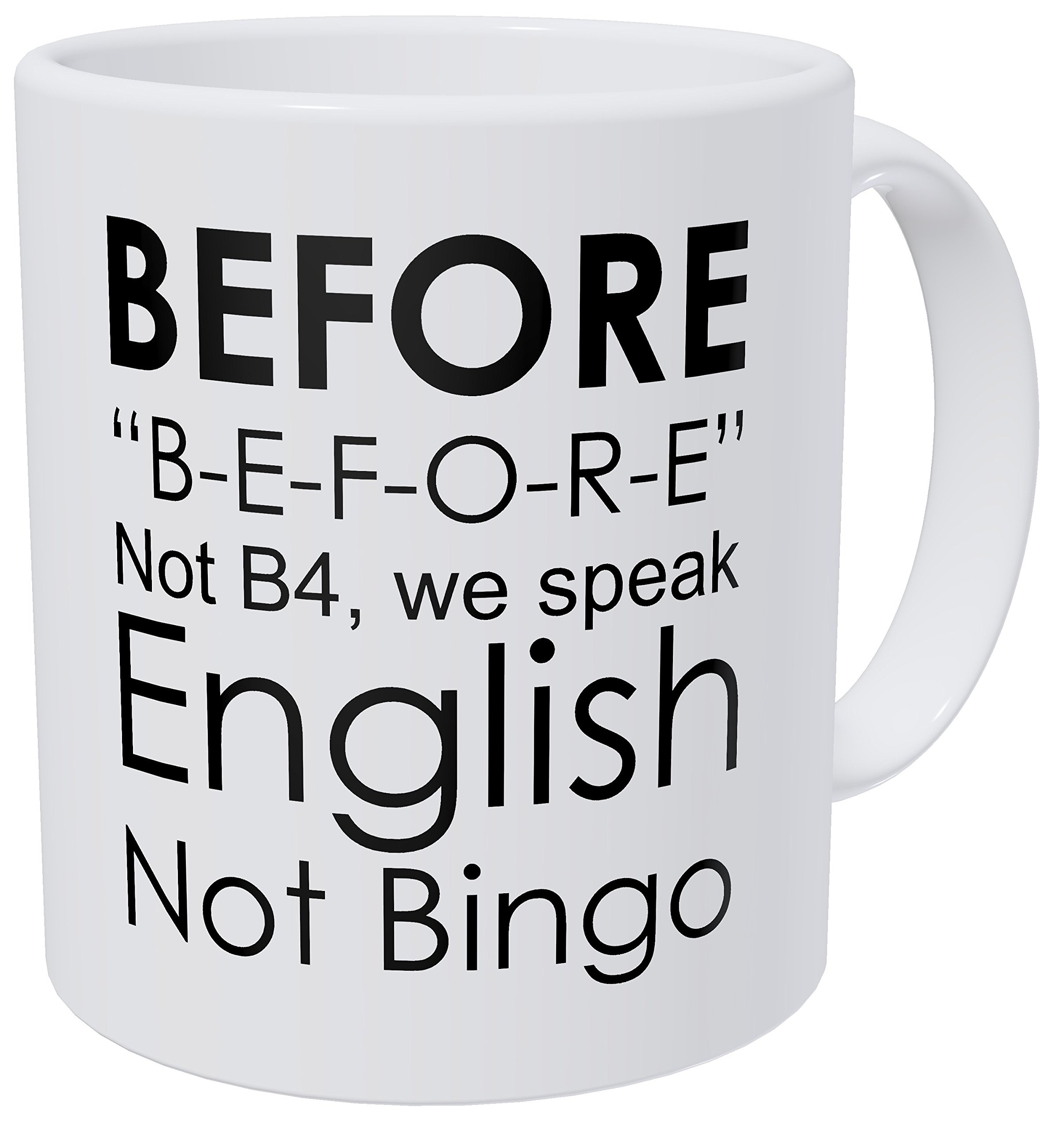 Wampumtuk English Grammar Teacher Before, Not Bingo 11 Ounces Funny Coffee Mug by Wampumtuk