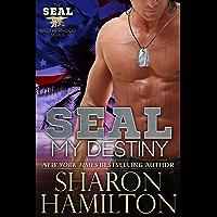 SEAL My Destiny (SEAL Brotherhood Series Book 6)