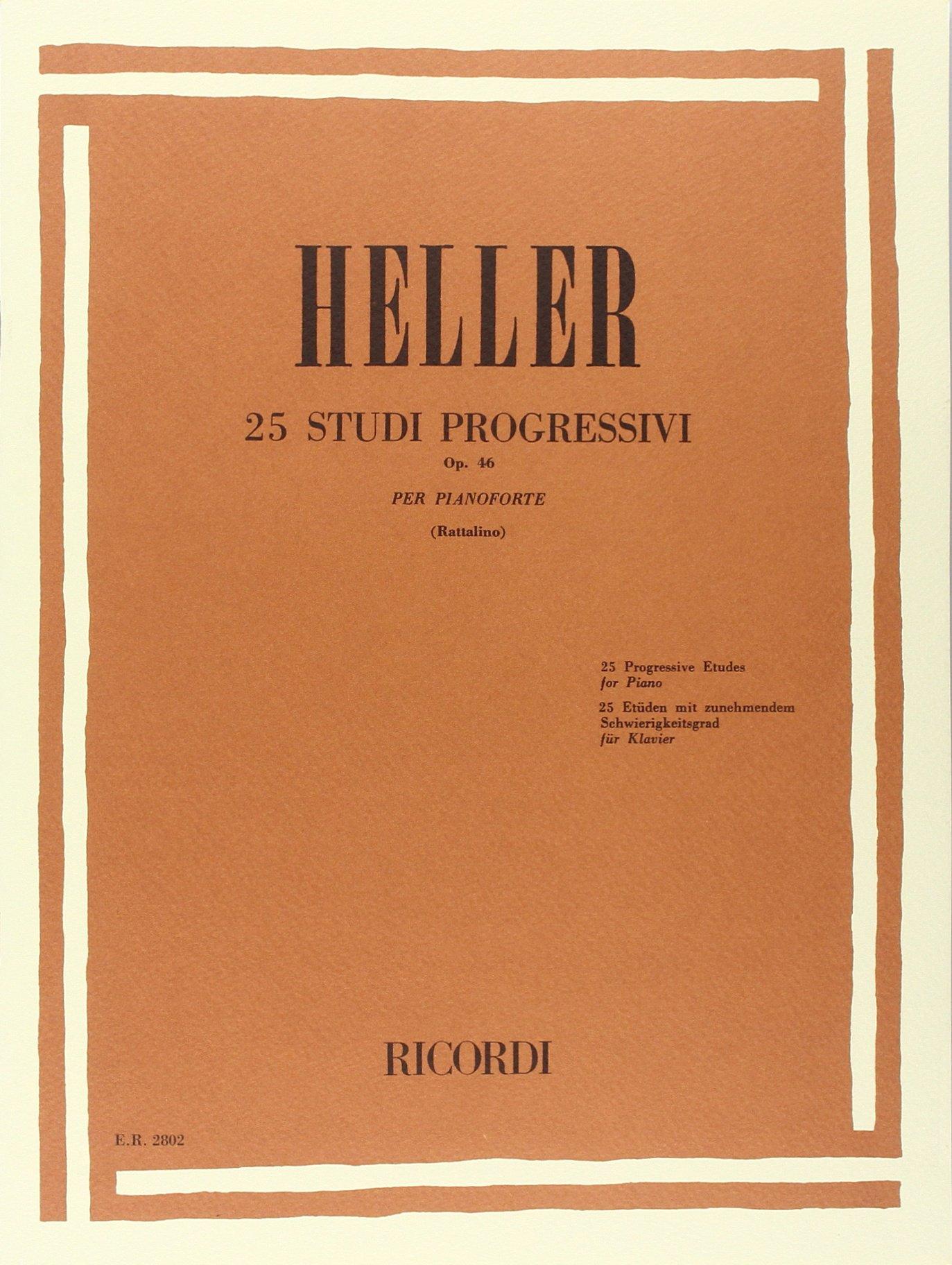 25 STUDI PROGRESSIVI OP. 46 (Francese) Copertina flessibile – 16 mar 1981 HELLER S. Ricordi 004182802X Musique