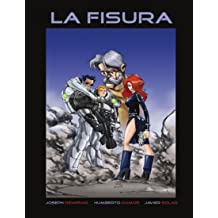 La Fisura Paperback largo (Spanish Edition) Jan 17, 2011