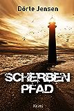 Scherbenpfad (German Edition)