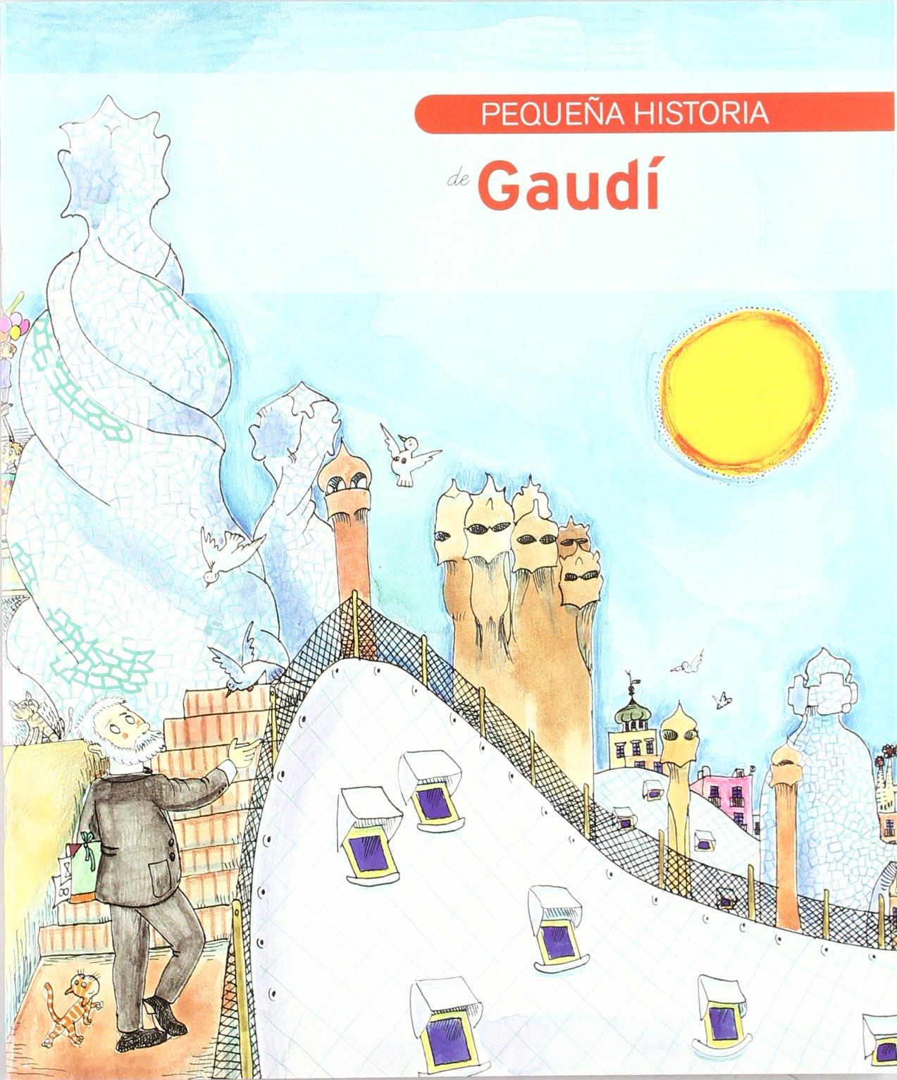 Pequeña historia de Gaudí (Petites Històries): Amazon.es: Duran i ...