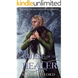 Curse of the Healer: An Fairy Tale Romance (Tales of the Enchanted Wildwood Book 2)