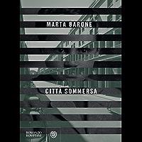 Città sommersa (Italian Edition)