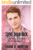 Cupid, Draw Back Your Beau: A Point Pleasant Holiday Novel (Point Pleasant Holiday Series Book 3)