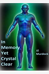 In Memory, Yet Crystal Clear Kindle Edition