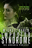 Impostor Syndrome (The Arcadia Project Book 3)