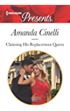 Claiming His Replacement Queen (Monteverre Marriages Book 2)