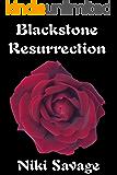 Blackstone Resurrection (The Blackstone Trilogy Book 3)