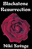 Blackstone Resurrection (The Blackstone Trilogy Book 3)