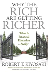 Why the Rich Are Getting Richer Mass Market Paperback