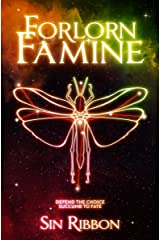 Forlorn Famine: Ten of Destiny Book 2 Kindle Edition