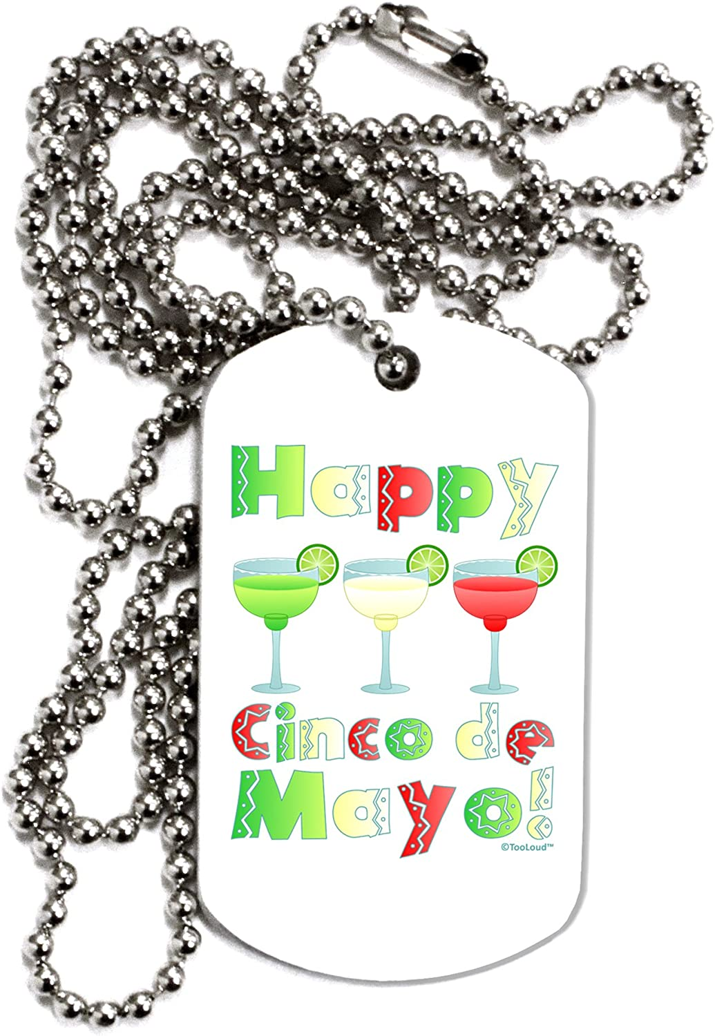 TOOLOUD Margaritas Happy Cinco de Mayo Adult Dog Tag Chain Necklace Mexican Flag Colors