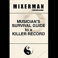 Musician's Survival Guide to a Killer Record book cover