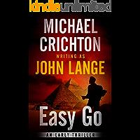 Easy Go: An Early Thriller