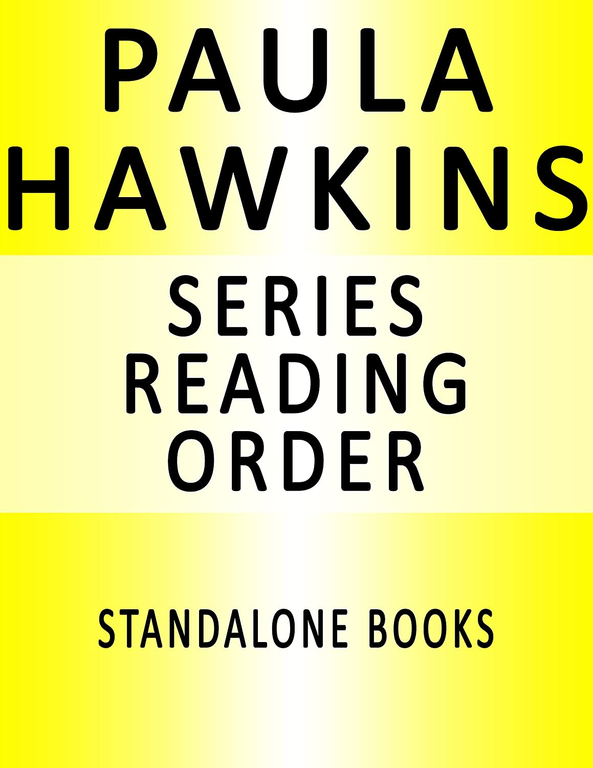 PAULA HAWKINS — SERIES READING ORDER (SERIES LIST) — IN ORDER: THE ...
