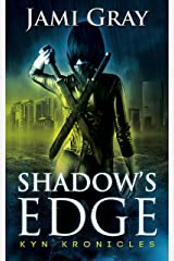 Shadow's Edge: Kyn Kronicles Book 1 Kindle Edition