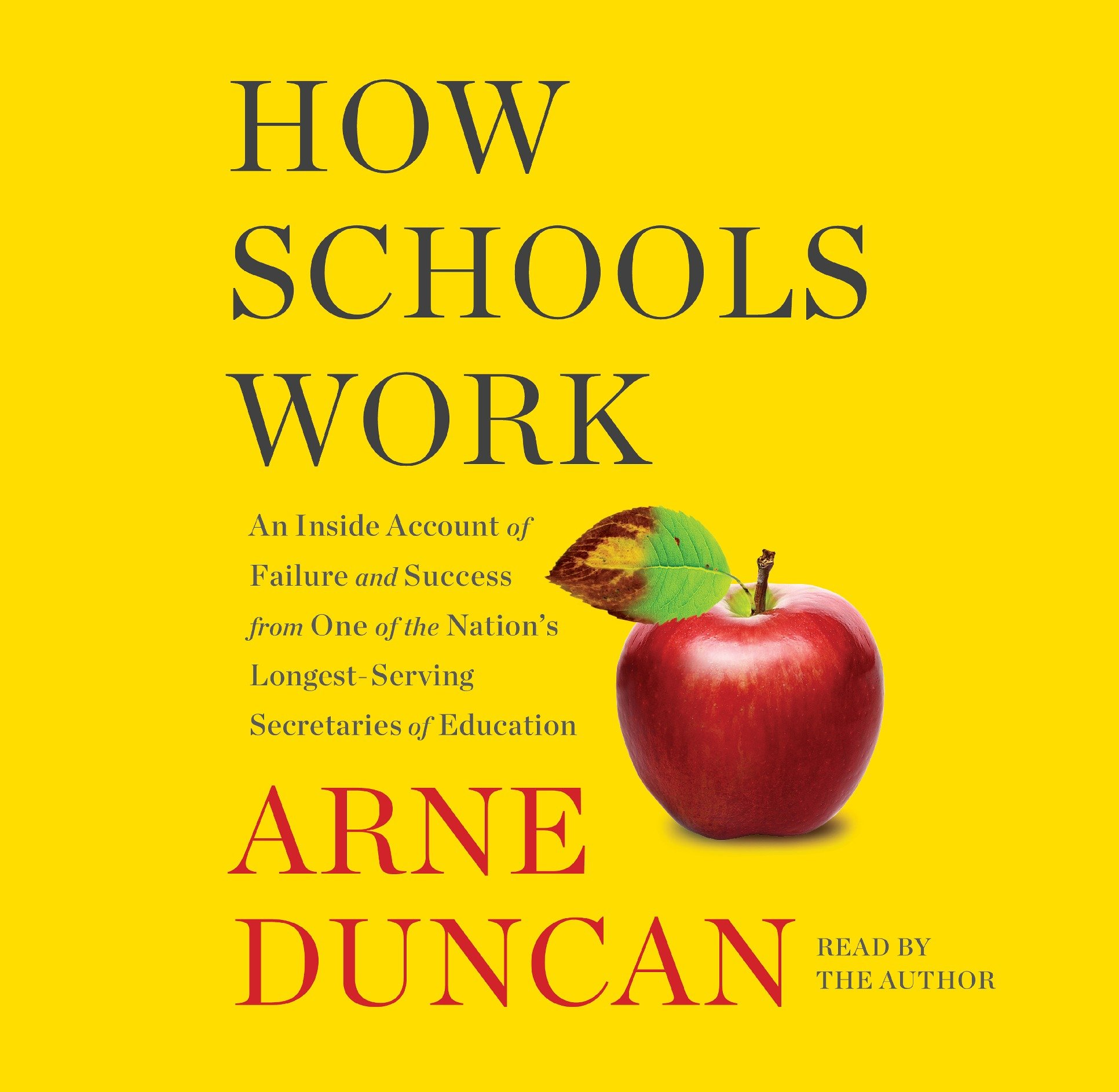 How Schools Work: An Inside Account of Failure and Success from One of the Nation's  Longest-Serving Secretaries of Education Audio CD – Audiobook, CD, ...